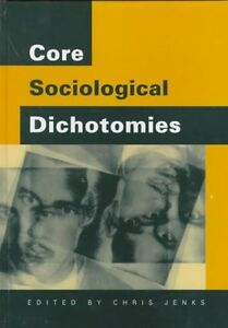 Core Sociological Dichotomies by SAGE Publications Ltd (Hardback, 1998)