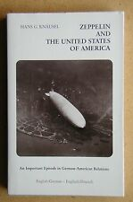 Zeppelin and the United States of America. 1981 PB. Airships History