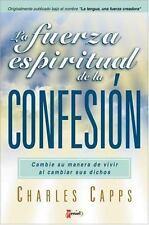 NEW - Fuerza Espiritual de la Confesion, La by Capps, Charles