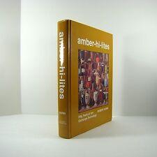 Amber Hi-Lites 50 Years of Ion-Exchange signed by Robert Kunin 1996 Hardcover