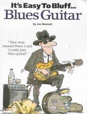 It's Easy to Bluff Blues Guitar by Joe Bennett 2000 PAPERBACK