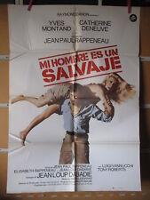 A4294 Mi hombre es un salvaje Yves Montand,  Catherine Deneuve,  Luigi Vannucchi