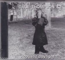 DALE THOMPSON - ACOUSTIC DAYLIGHT (*NEW-CD, Indie) Bride vocalist Xian blues
