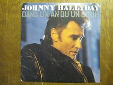 JOHNNY HALLYDAY 45 TOURS FRANCE DANS UN AN OU UN JOUR