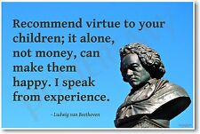 """Beethoven - """"Recommend Virtue to Your Children"""" - NEW Famous Person Quote POSTER"""