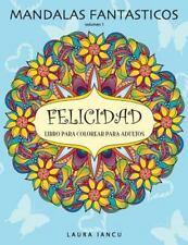 Mandalas Fantasticos: Libro para Colorear para Adultos : Descubre Animales,...