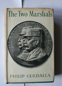 The Two Marshalls Philip Guedalla 1943 French History