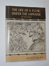 THE LIFE OF A P.O.W. UNDER THE JAPANESE IN CARICATURE-SOFTCOVER SIGNED BOOK WWII