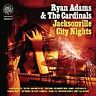 RYAN ADAMS & THE CARDINALS Jacksonville City Nights CD ALBUM  NEW - NOT SEALED