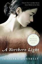 A NORTHERN LIGHT ~ JENNIFER DONNELLY  ~ PAPERBACK