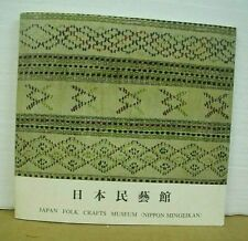 Japan Folk Crafts Museum (Nippon Mingeikan) with text by Soetsu Yanagi 1970
