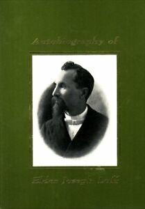 Autobiography of Elder Joseph Luff:  One of the Twelve Apostles of the Reorgan..