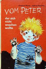 Vom Peter, der sich nicht waschen wollte. Ingeborg Meyer-Rey. DDR-Kultbuch!