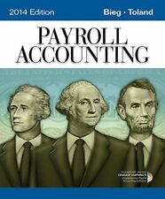 Payroll Accounting 2014 by Bieg & Toland