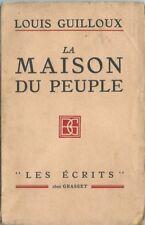 RARE EO 1927 SERVICE DE PRESSE + DÉDICACE + LOUIS GUILLOUX : LA MAISON DU PEUPLE