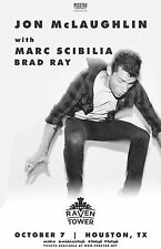 JON MCLAUGHLIN / MARC SCIBILIA / BRAD RAY 2016 HOUSTON CONCERT TOUR POSTER