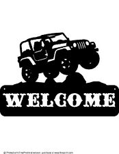 CUSTOM LIFTED JEEP WELCOME SIGN STEEL TEXTURED BLACK POWDER COAT FINISH