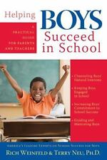 Helping Boys Succeed in School : A Practical Guide for Parents and Teachers...