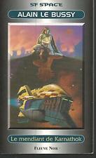 Le Mendiant de Karnathok.Alain LE BUSSY.Sf Space  SF52