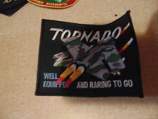 MILITARY PATCH SEW ON TORNADO WELL EQUIPED AND RARING TO GO