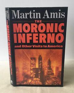 Signed - Martin Amis - The Moronic Inferno - UK 1st/1st HB DJ 1986