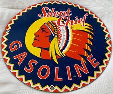VINTAGE SILENT CHEIF GASOLINE PORCELAIN GAS STATION SIGN MOTOR OIL PUMP PLATE