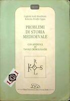PROBLEMI DI STORIA MEDIOEVALE Gigliola Soldi Rondinini edizioni Led 1992