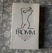 """Erich Fromm,""""Amore, sessualità e matriarcato"""",Mondadori"""