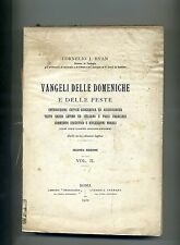 Cornelio J. Ryan# VANGELI DELLE DOMENICHE E DELLE FESTE#V II 1910 Teologia Libro