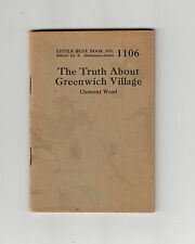 THE TRUTH ABOUT GREENWICH VILLAGE-WOOD-1926-VERY RARE LITTLE BLUE BOOK #1106- VG