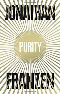 Purity by Jonathan Franzen (Hardback, 2015)