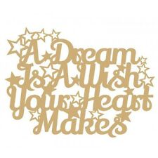 A Dream Is A Wish Your Heart Makes (Version 2) - 3mm MDF Wooden Craft Blank