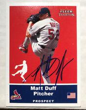 Matt Duff St Louis Cardinals Signed 2002 Fleer Tradition Update RC #U73