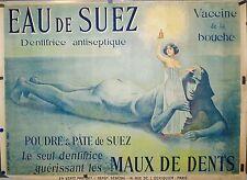 RARE AFFICHE ORIGINALE 1898 DENTIFRICE EAU de SUEZ par R de la NEZIERE