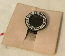 Vintage U.S. NAVAL RESERVE HONORABLE DISCHARGE Lapel Button Pin