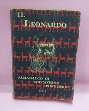 Il Leonardo: Almanacco di educazione popolare - E. Naz. Biblioteche Scolastiche