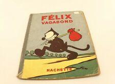 BD Félix vagabond 1936 Hachette Pat Sullivan Félix le Chat