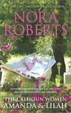 The Calhoun Women: Amanda and Lilah by Nora Roberts (2015 Paperback)