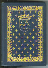 Old Paris Its Court and Literary Salons~Catherine Charlotte Com. in 2 Vol 1895 $