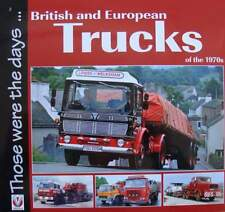 LIVRE/BOOK : CAMIONS ANNEES 70 (British and European Trucks of the 1970s)