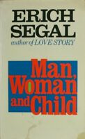Man Woman and Child, Segal, Erich, Very Good Book