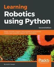 Learning Robotics Using Python - Second Edition