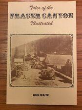 Vintage 1974 1st Edition TALES FRASER CANYON History Photos BC British Columbia