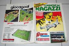CORRIERE DEI RAGAZZI Anno III 3 n. 22 1974 Calcioposter Poster Scozia Jugoslavia