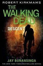 The Walking Dead: Descent by Jay Bonansinga (1st edit, 1st print)..NEW Hardcover