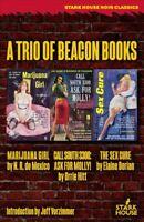 Trio of Beacon Books : Marijuana Girl / Call South 3300 - Ask for Molly! / th...