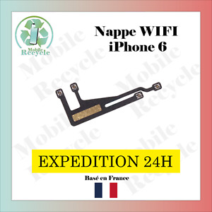 Nappe WIFI pour APPLE IPHONE 6