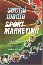 Social Media in Sport Marketing by Newman, Timothy