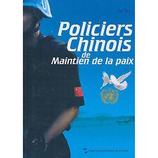 Policiers Chinois de Maintien de la paix - French