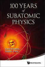 100 Years Of Subatomic Physics, Very Good, Henley, Ernest M & Ellis, Stephen D B